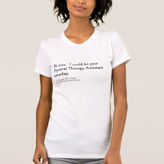 Physical Therapy Assistant Shirt Customizable
