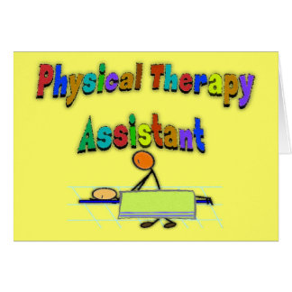 Physical Therapy Assistant--Stick Figure Design Greeting Card