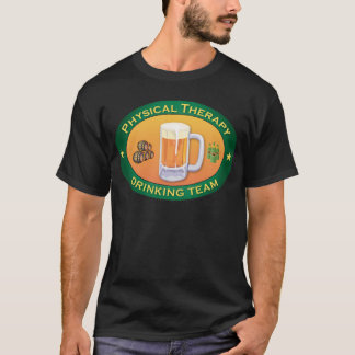 Physical Therapy Drinking Team T-Shirt