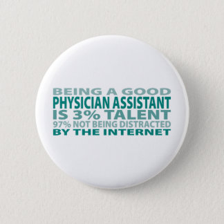 Physician Assistant 3% Talent 2 Inch Round Button