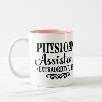 Physician Assistant Extraordinaire Gift Mug