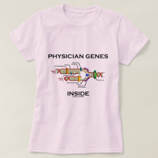 Physician Genes Inside (DNA Replication) T-Shirt