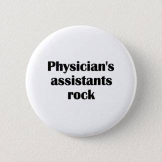 Physician's Assistants Rock 2 Inch Round Button