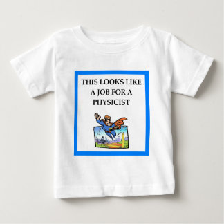PHYSICIST BABY T-Shirt