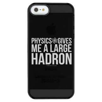 Physics Gives Me A Large Hadron Clear iPhone SE/5/5s Case