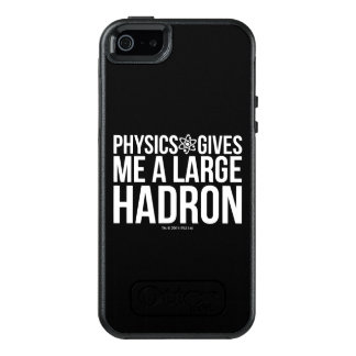 Physics Gives Me A Large Hadron OtterBox iPhone 5/5s/SE Case