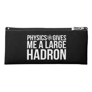 Physics Gives Me A Large Hadron Pencil Case