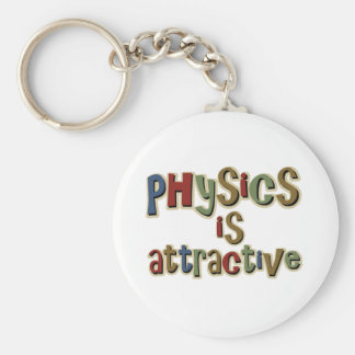 Physics is Attractive Funny Pun Basic Round Button Keychain