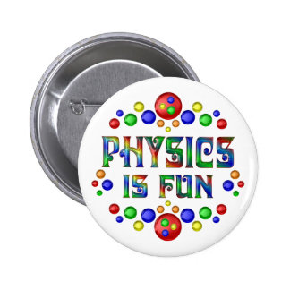 Physics is Fun 2 Inch Round Button