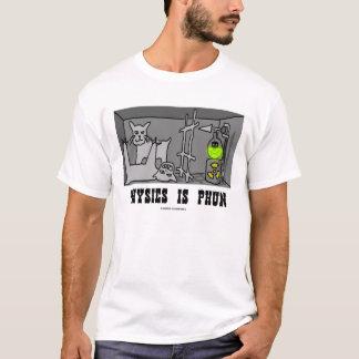 Physics Is Phun (Quantum Mechanics) T-Shirt