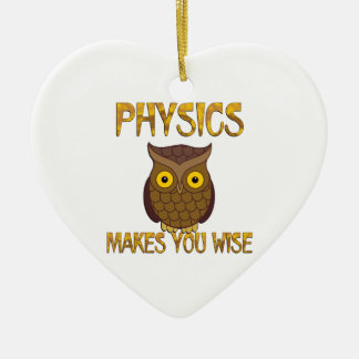 Physics Makes You Wise Ceramic Heart Ornament