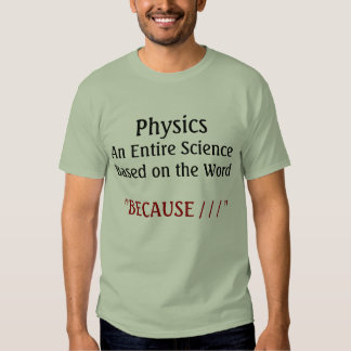 Physics Science and Math Tshirt 3 CricketDiane