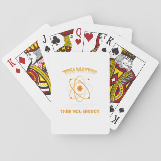Physics Science You Energy funny Playing Cards