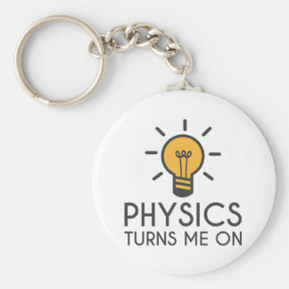 Physics Turns Me On Keychain