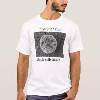Phytoplankton, Single cells RULE! T-Shirt