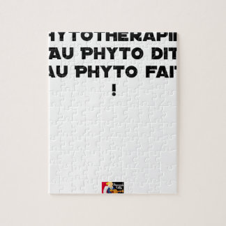 PHYTOTHERAPY: WITH THE SAID PHYTO, THE MADE PHYTO! JIGSAW PUZZLE