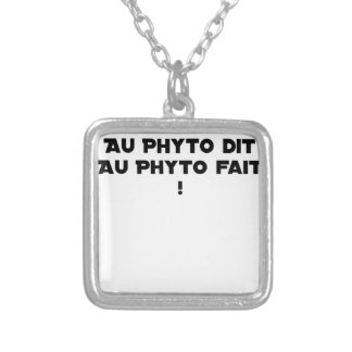 PHYTOTHERAPY: WITH THE SAID PHYTO, THE MADE PHYTO! SILVER PLATED NECKLACE