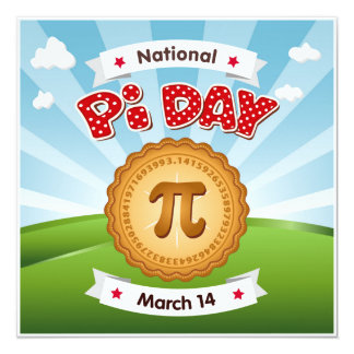 Pi Day, Celebrate Math, Eat Pie! Card