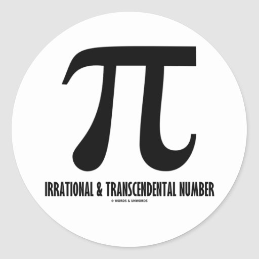 Pi Irrational And Transcendental Number (Math) Round Stickers