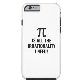Pi Irrationality Tough iPhone 6 Case