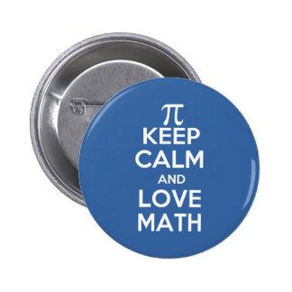 Pi keep calm and love math 2 inch round button