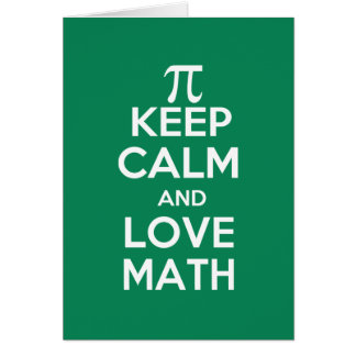 pi keep calm and love math card