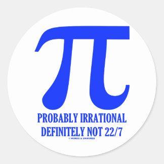 Pi Probably Irrational Definitely Not 22 7 Blue Round Sticker