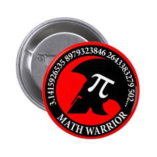 Pi Warrior Pinback Button