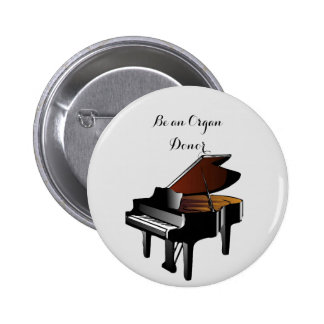Piano Be an Organ Donor 2 Inch Round Button