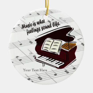 Piano Version What Feelings Sound Like - Customize Ceramic Ornament