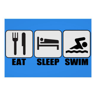 "Pick a Color ""Eat, Sleep, Swim"" Swimmer's Poster"
