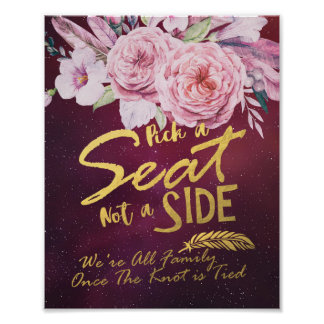 Pick A Seat Not A Side Wedding Floral Burgundy Red Poster