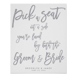 Pick A Seat Wedding Sign Silver Foil Effect Poster