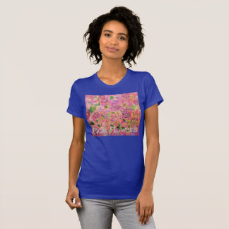 Pick Flowers T-Shirt