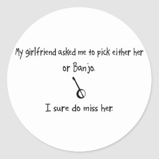 Pick Girlfriend or Banjo Classic Round Sticker