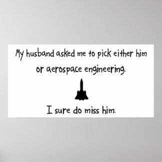 Pick Husband or Aerospace Engineering Print