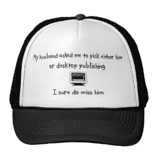 Pick Husband or Desktop Publishing Mesh Hats