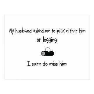 Pick Husband or Logging Postcard