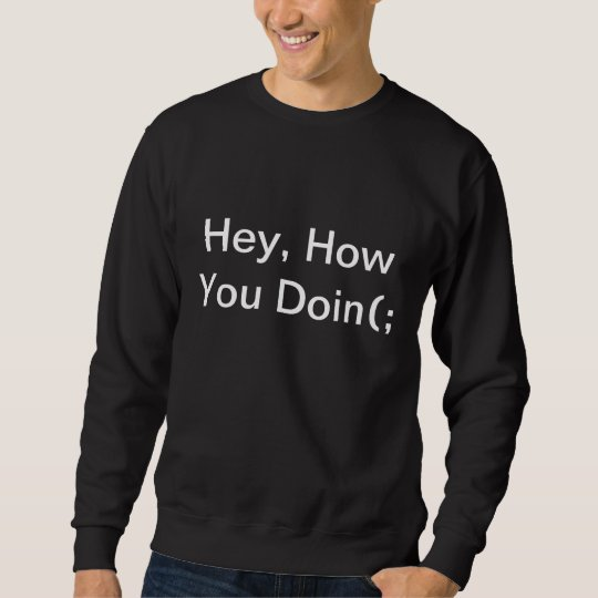 pick up line sweatshirt