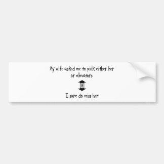 Pick Wife or Elevators Bumper Sticker