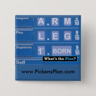 Pickens Plan - Gas 2 Inch Square Button