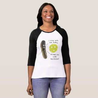 Pickle Ball Pick Up Lines T-Shirt