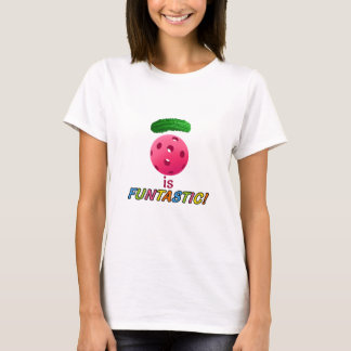 Pickleball is funtastic with fuchsia T shirt