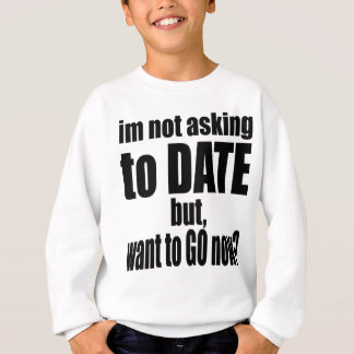 pickup line asking date black awesome party couple sweatshirt