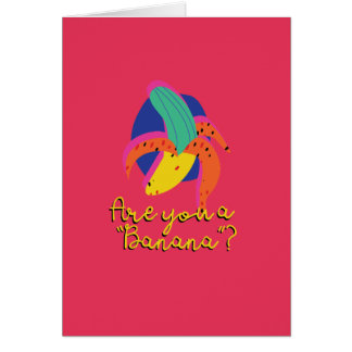 Pickup Line Greetings | Banana Card