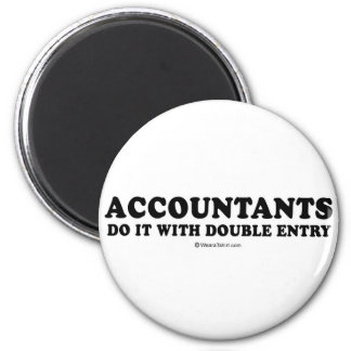 Pickup Line T-shirts - Accountants do it with doub Fridge Magnet