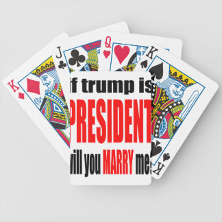pickup line TRUMP president marriage proposal brid Bicycle Playing Cards