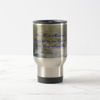 Picture1, New River MinistriesIf only but for o... 15 Oz Stainless Steel Travel Mug