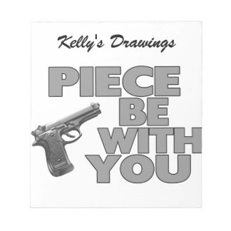 Piece Be With You Notepad
