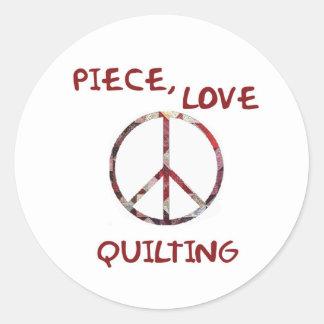 Piece, Love & Quilting Classic Round Sticker